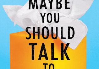 Photo of Quizás deberías hablar con alguien Reseña del libro